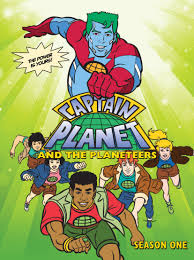 Captain Planet: 'By the Powers combined...'