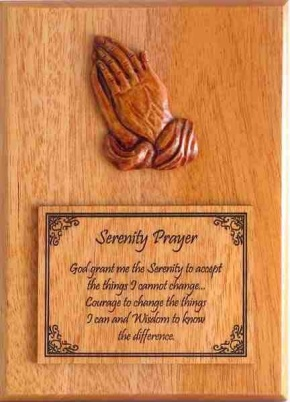 The Serenity Prayer: wood carving.